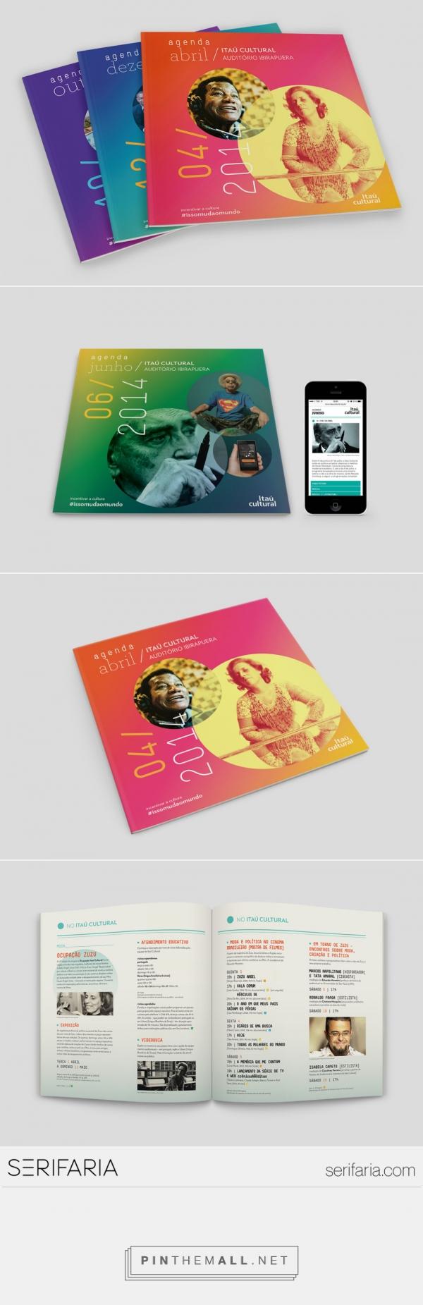 www.serifaria.com [SERIFARIA   graphic design studio] Programação cultural do Itaú Cultural desenvolvida mensalmente pela Serifaria nas versões impressa e digital (mobile).