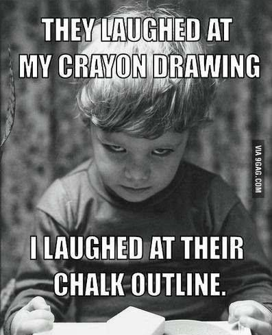Outline Meme : outline, Laughed, Their, Chalk, Outline, Funny,, Laugh, Meme,, Creepy