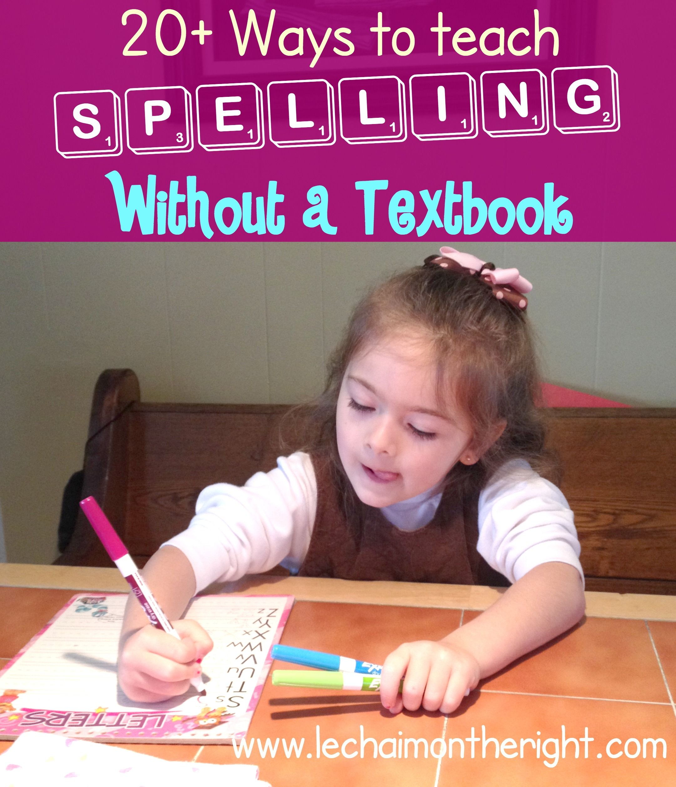 20+ Ways to Teach Spelling Without a Textbook