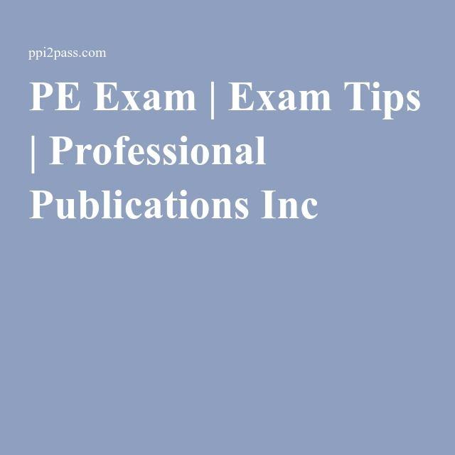 PE Exam   Exam Tips   Professional Publications Inc   PE