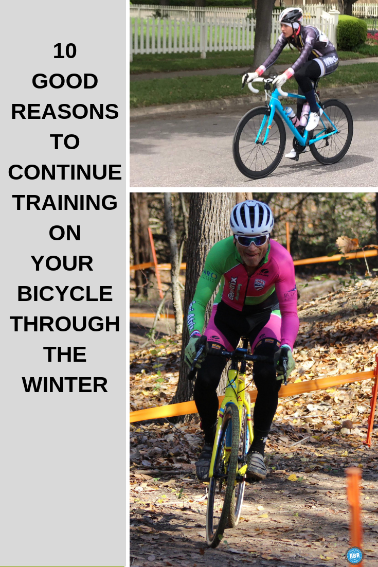 10 Great Reasons Why You Should Continue Training On Your Bicycle