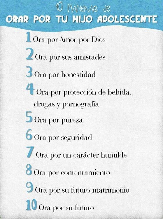 Orar Por Tu Hijo Adolescente Papa Dios Pinterest Dios