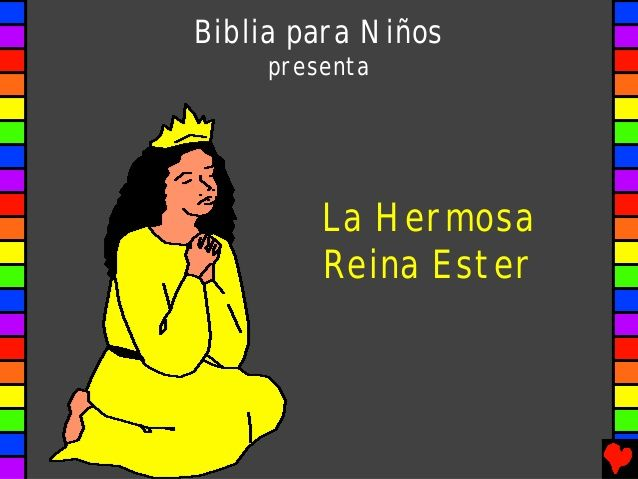 Historia Reina Ester Para Ninos Reina Ester Reina Esther