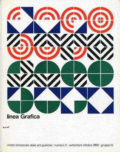 Linea Grafica 5 1969 Archivio Fondo Alfredo Mastellaro Cover By Geometric ShapesGeometric GraphicPattern PrintColor