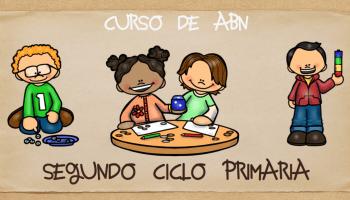 ABN curso completo segundo CICLO primaria Por unas matemáticas sencillas, naturales y divertidas