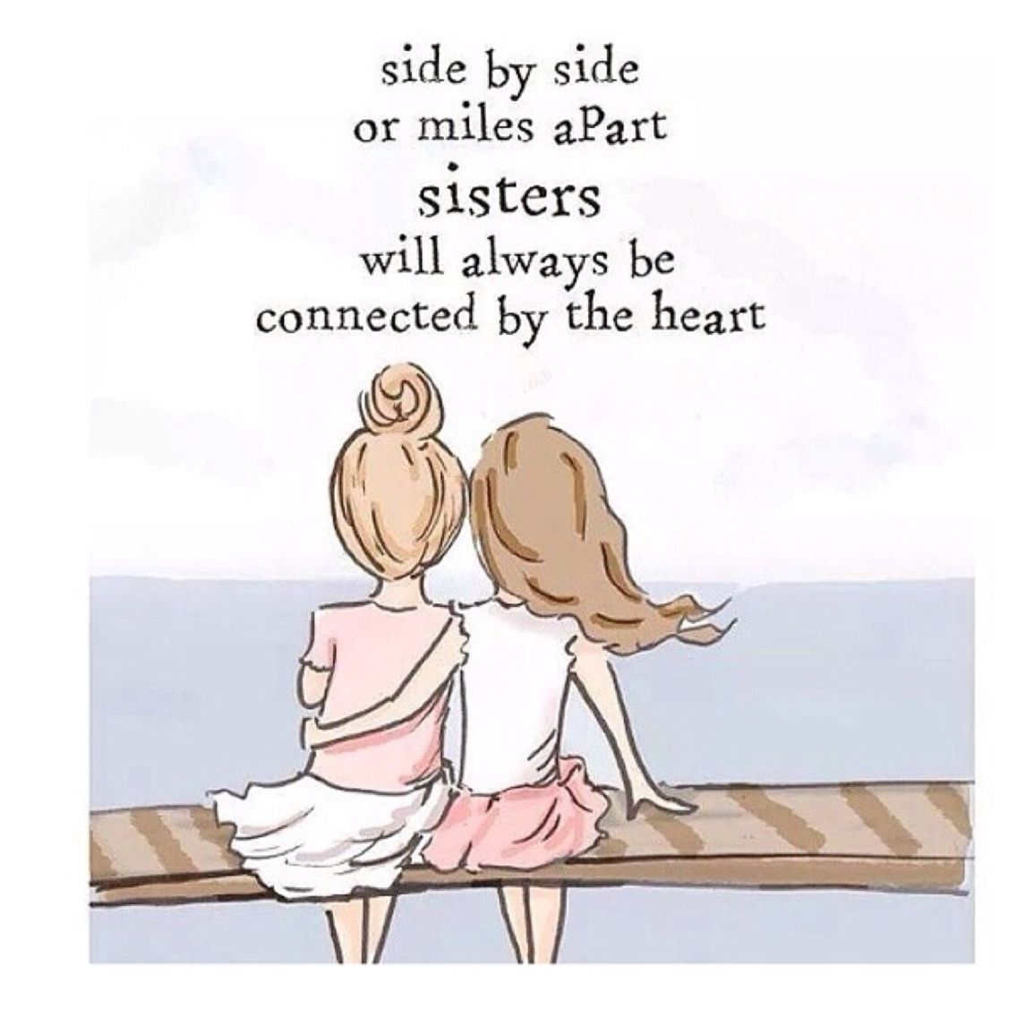 Love My Sisters Near Or Far Sister Quotes Friends Quotes Love My Sister