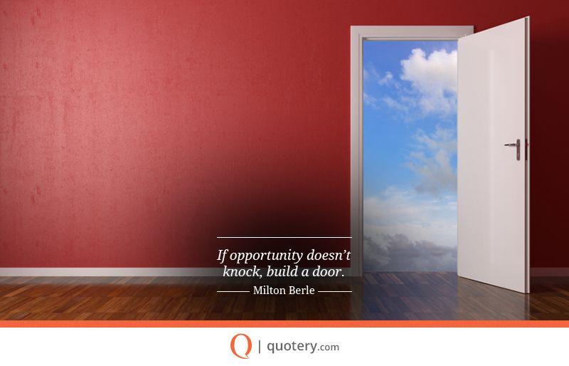 Quote By Milton Berle Building A Door Building Knock Knock