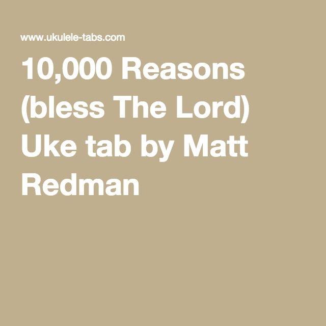 10 000 Reasons Bless The Lord Uke Tab By Matt Redman Uke Tabs