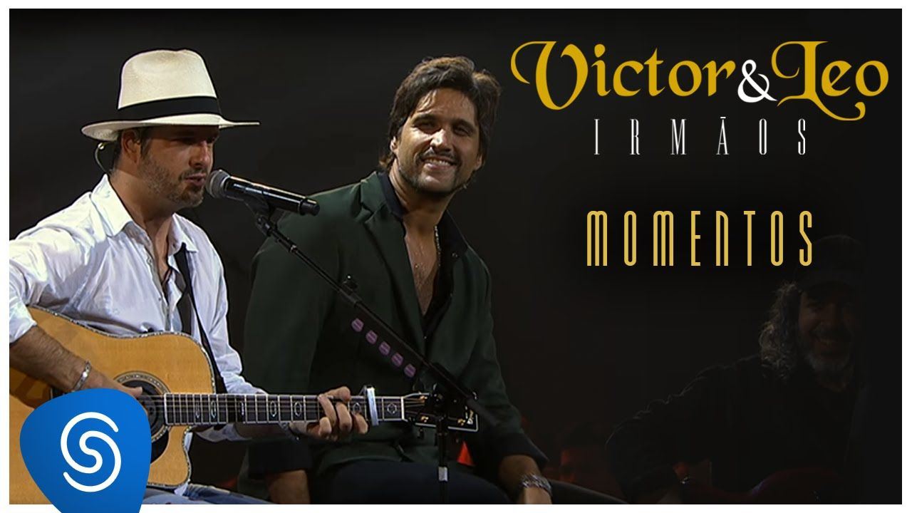Victor Leo Momentos Irmaos Video Oficial Victor E Leo