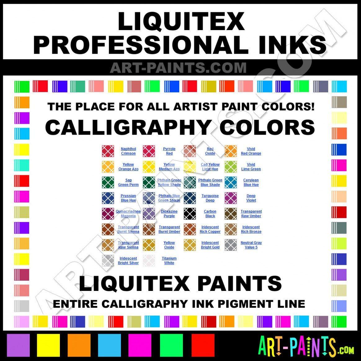 Liquitex Professional Ink Calligraphy Ink Paint Colors Calligraphy Liquitex Ink Color Paint Color Chart Spray Paint Colors Rustoleum Spray Paint Colors