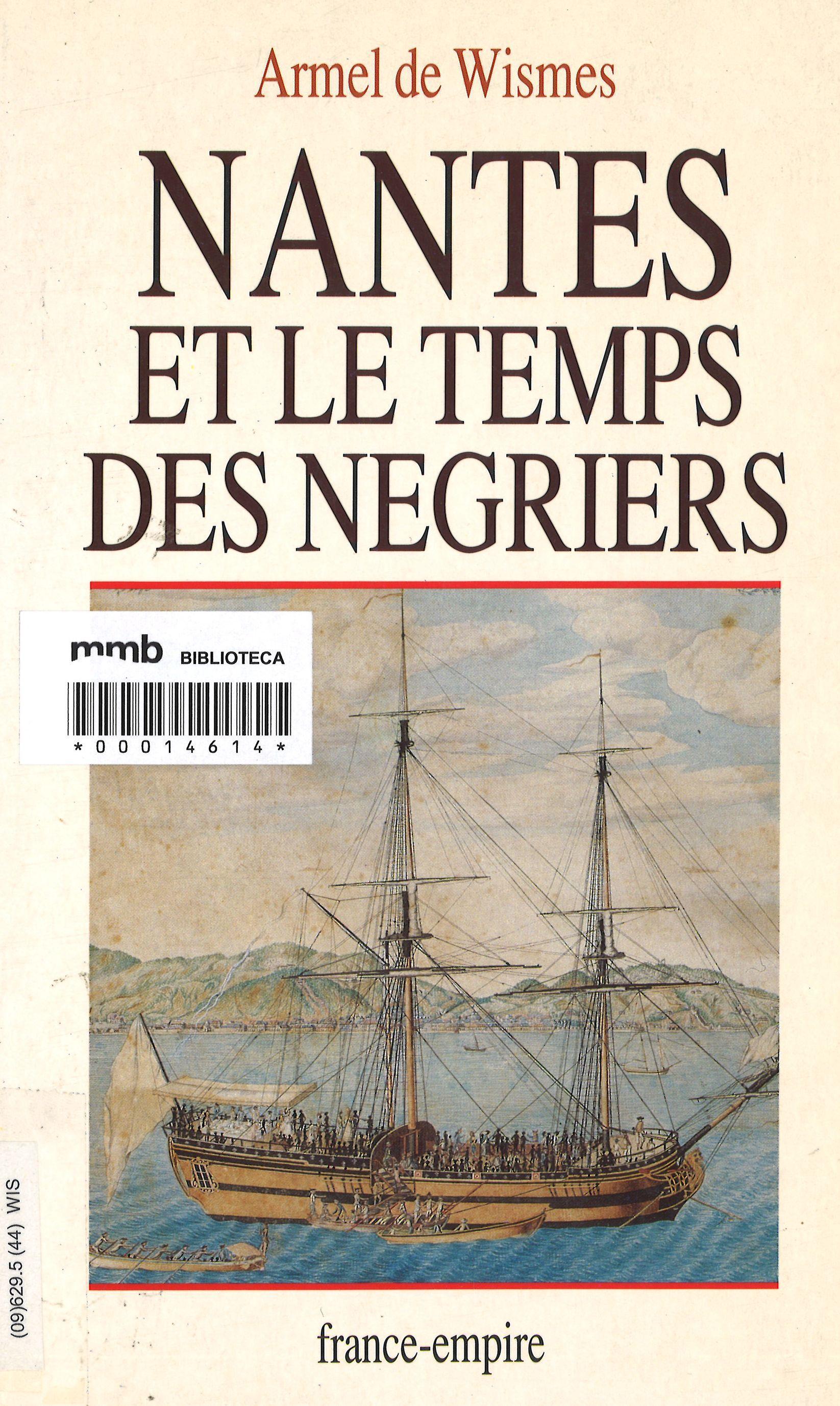 Nantes Et Le Temps Des N U00e9griers