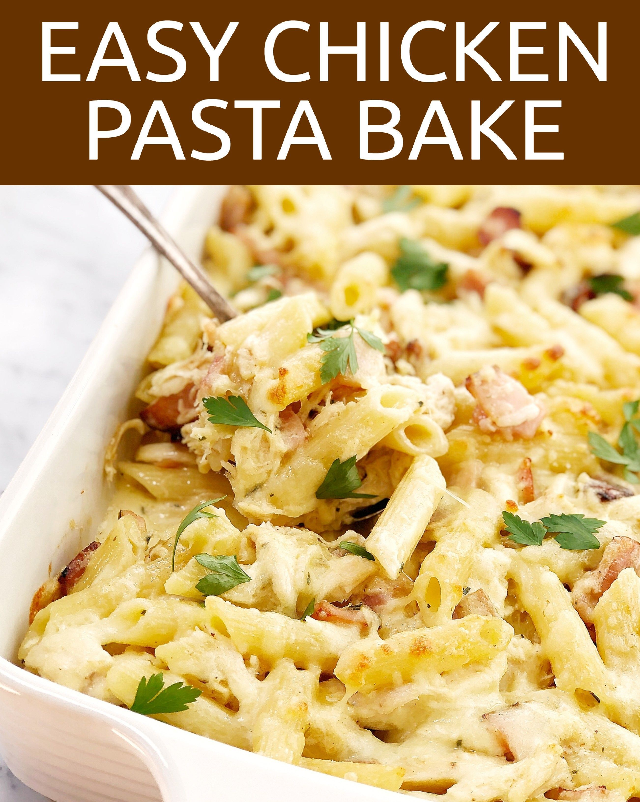 Easy Creamy Chicken Pasta Bake Chef Not Required Recipe Creamy Chicken Pasta Easy Chicken Pasta Bake Chicken Pasta Bake