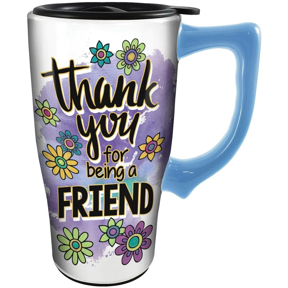 Thank You For Being A Friend Travel Mug 14 Ounce Ceramic