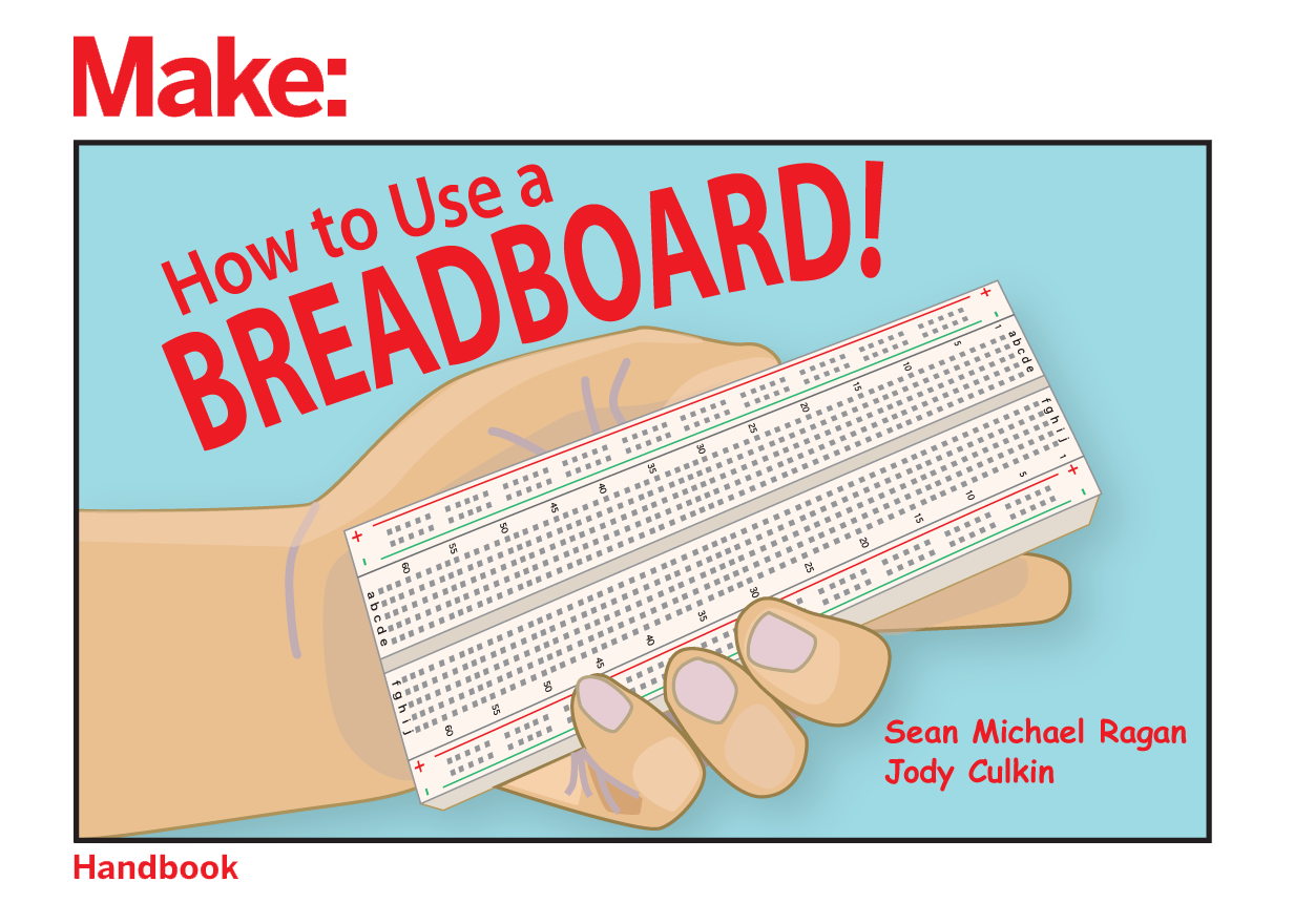 How To Use A Breadboard Maker Share Workshops Electronics Circuit Diagram Using