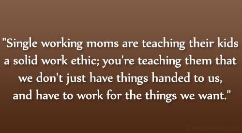 hard working single mother quotes