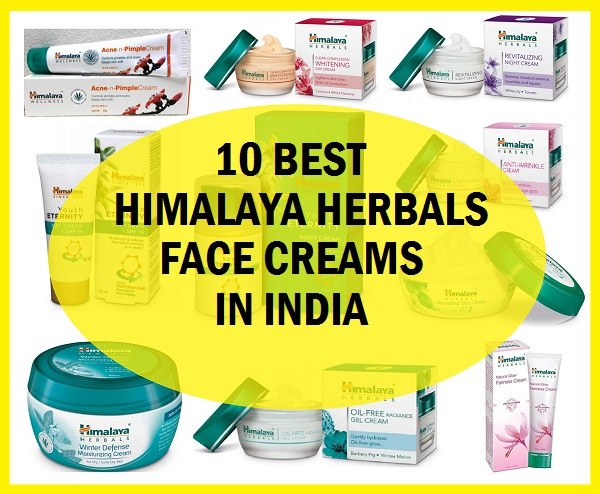 Top 10 Best Himalaya Face Creams And Moisturizers N India In 2020 Face Cream Moisturizing Face Cream Herbal Face Cream