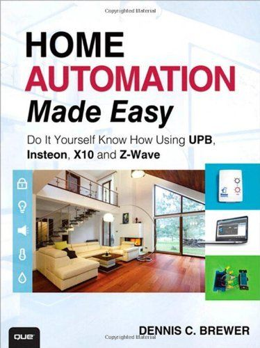 Home automation made easy do it yourself know how using upb home automation made easy do it yourself know how using upb insteon and z wave pdf books library land solutioingenieria Image collections