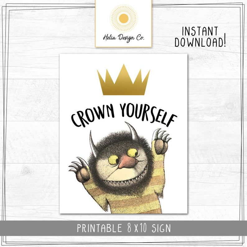 Where The Wild Things Are Crown Yourself Party Sign Birthday Baby Shower Nursery Art Instant Digital Download Printable Baby Shower Party Signs Party Signs Wild One Birthday Party