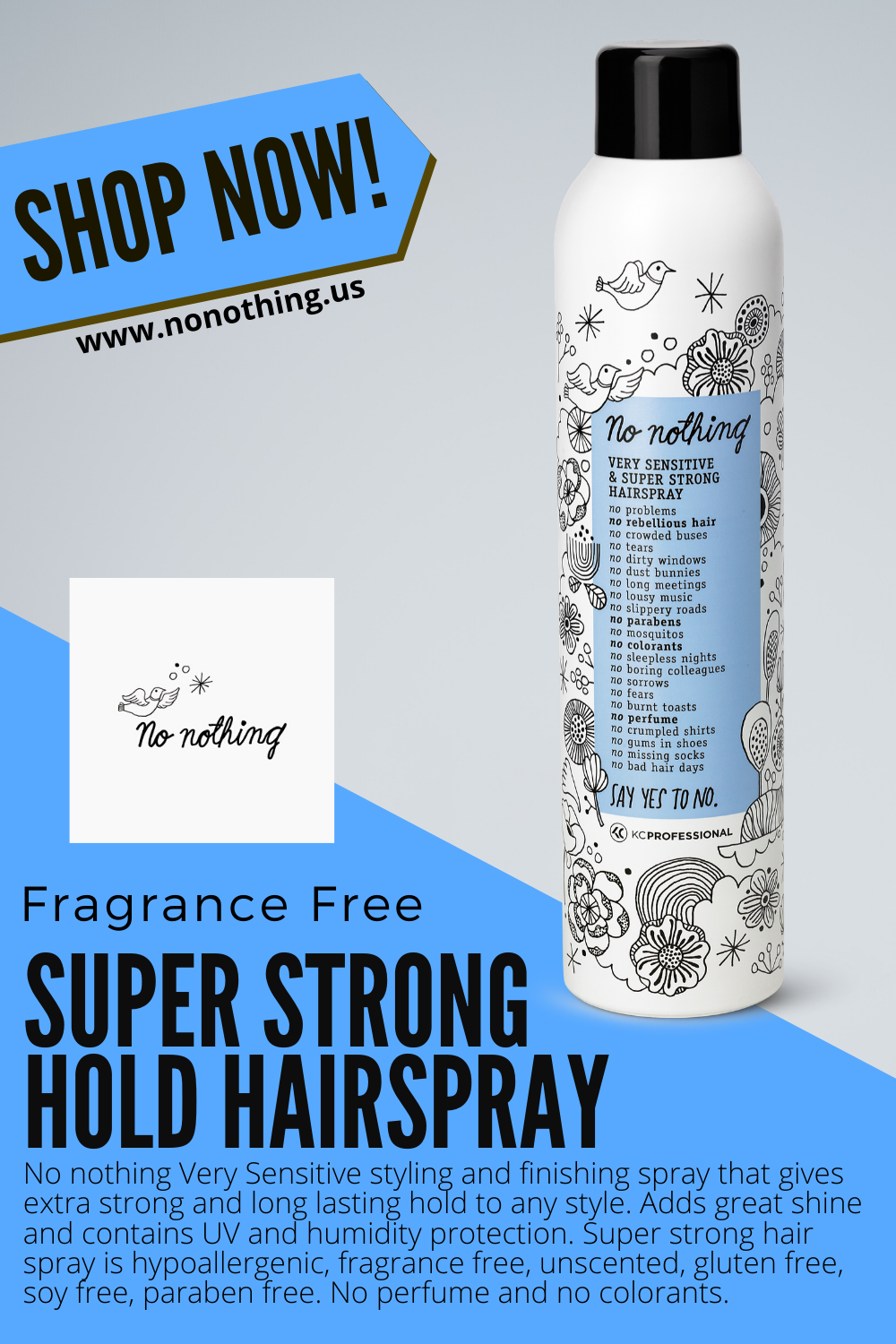 Fragrance Free Super Strong Hold Hairspray Beauty Hair Products In 2020 Fragrance Free Products Fragrance Free Shampoo Paraben Free Products