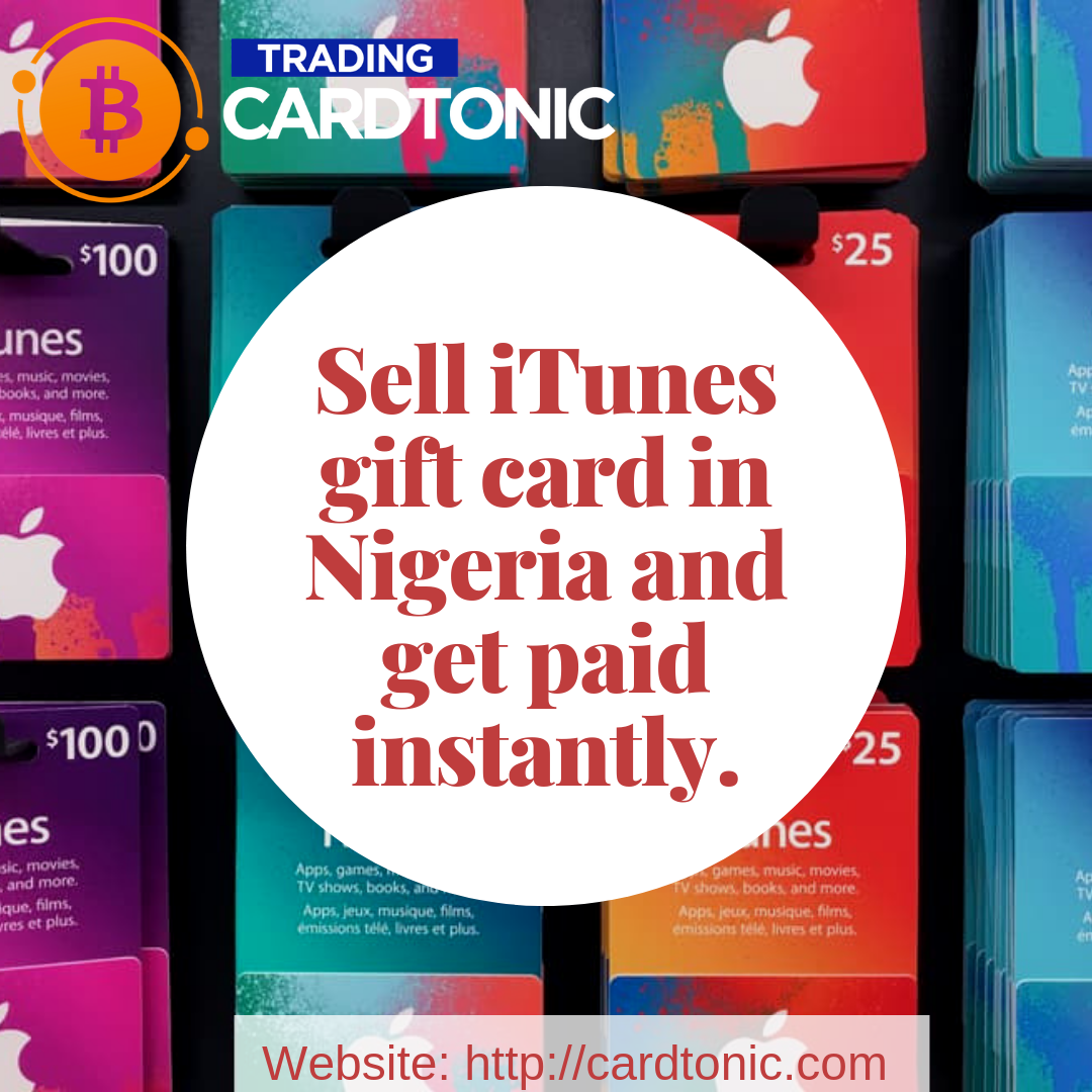 Sell Itunes Gift Card In Nigeria And Get Paid Instantly Itunes Gift Cards Itunes Card Codes Free Itunes Gift Card