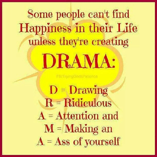 Quotes About Drama: Pinterest