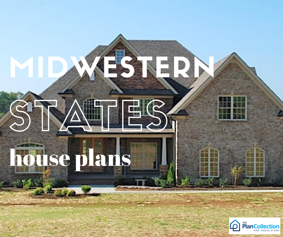 Just As The Name Suggests Midwestern States House Plans Evoke The Images And Visuals Common To The Rolling Plains Of The Region House Plans Midwestern House