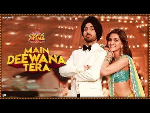 Main Deewana Tera Arjun Patiala With Images New Hindi Songs Diljit Dosanjh Hindi Movie Song