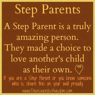 My Husbands Was Never Forced To Live And Parent My Daughter It Was His Choice And He Has Done A Wonderful Job Step Dad Quotes Step Parents Quotes Dad Quotes