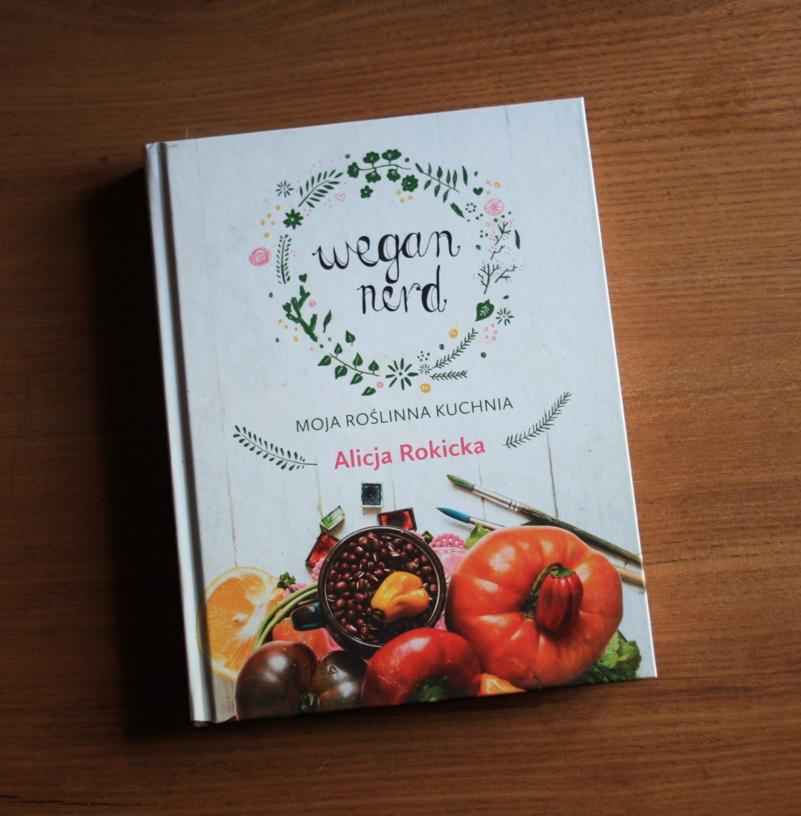 Ekoeksperymenty Recenzja Ksiazki Wegan Nerd Moja Kuchnia Roslinna Alicji Rokickiej Book Cover Art