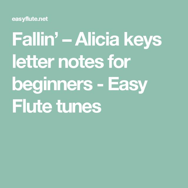Fallin Alicia Keys Letter Notes For Beginners Easy Flute Tunes