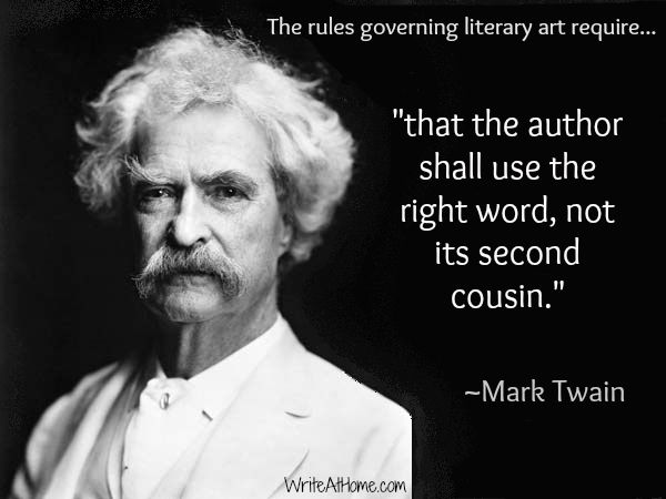 Mark Twain on Writing Graphic Quotes All About Books Pinterest