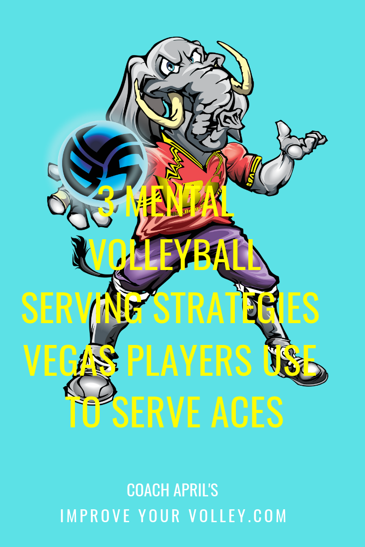 2 Mental Volleyball Serving Strategies Vegas Players Use To Serve Aces Volleyball Volleyball Skills Volleyball Serve