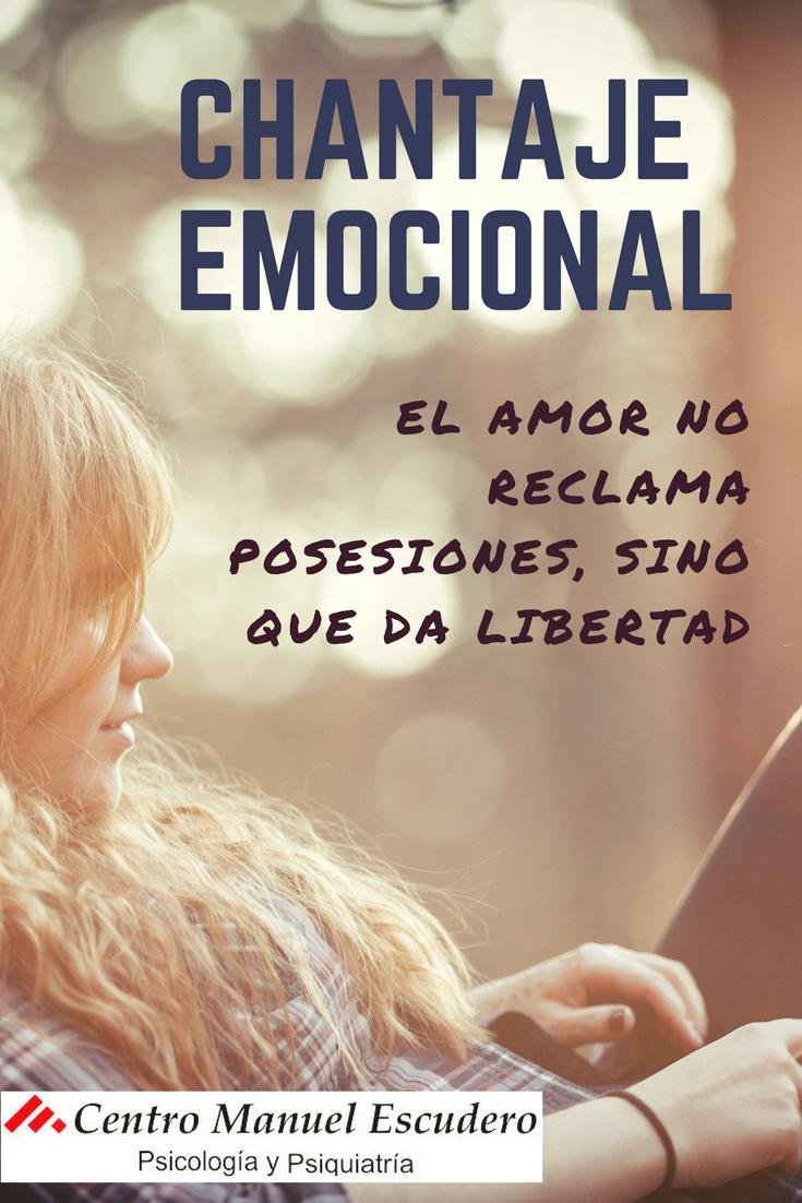 Cómo Actuar Ante El Chantaje Emocional Emocional