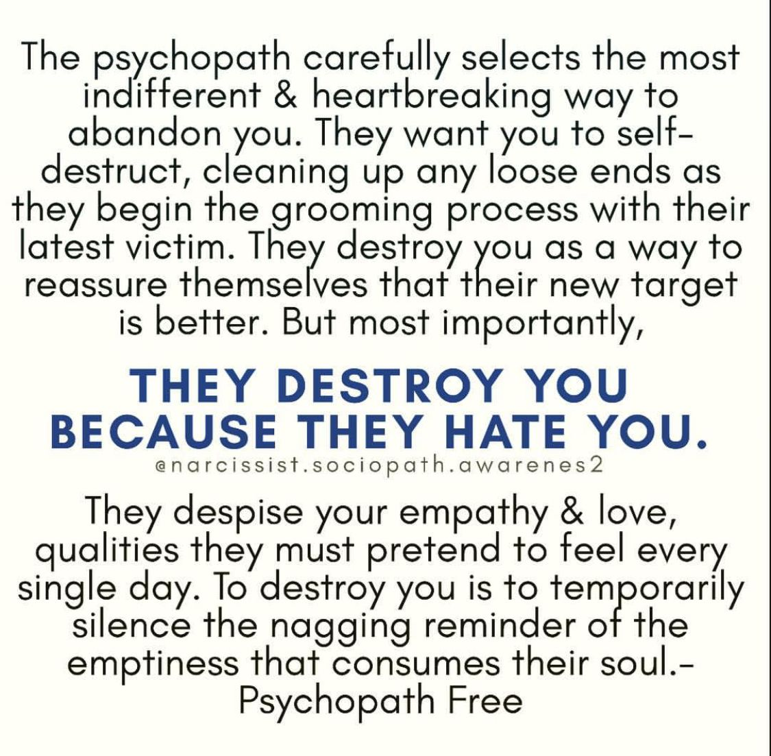 How to destroy a psychopath