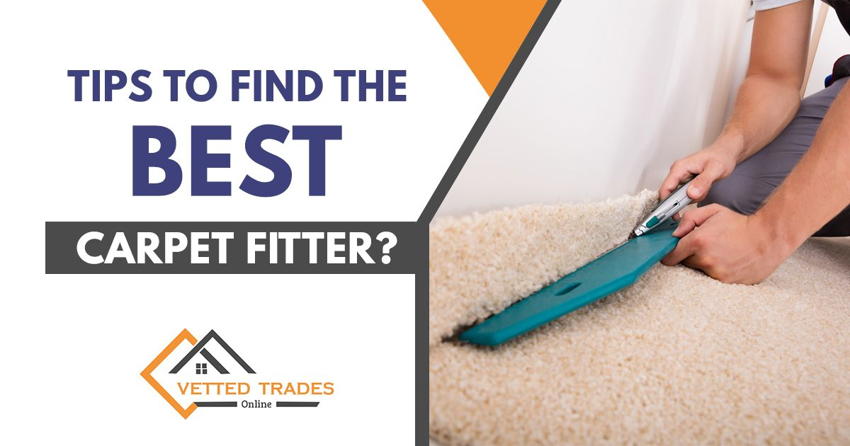 How To Find The Best Carpet Fitter In 2020 Carpet Fitters Best Carpet Carpet Fitting