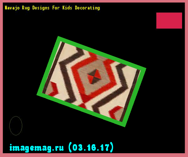 navajo rug designs for kids. Navajo Rug Designs For Kids Decorating 200809 - The Best Image Search A