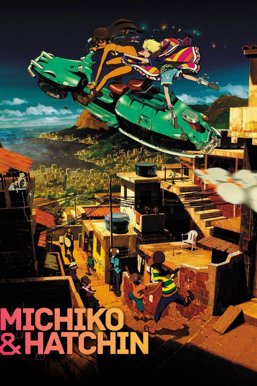 Michiko to Hatchin (TV Series 2008 ) IMDb in 2020