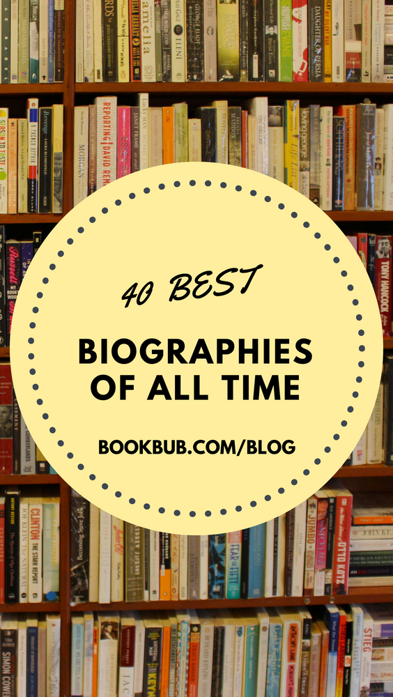 Best Biographies 2019 The 40 Best Biographies You May Not Have Read Yet in 2019 | Books
