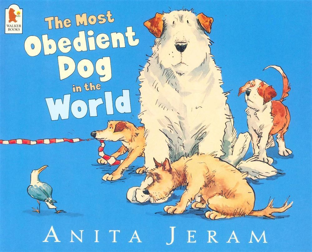 Booktopia - The Most Obedient Dog In the World by Anita Jeram ...