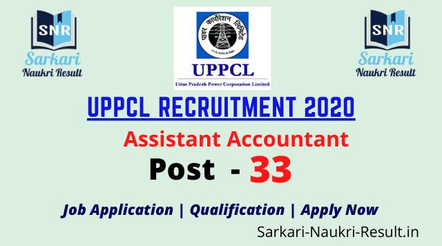 Apply Now 33 Post B Com Uppcl Assistant Accountant Recruitment 2020 Uttar Pradesh Job Sarkari Naukri Result In How To Apply Recruitment Accounting