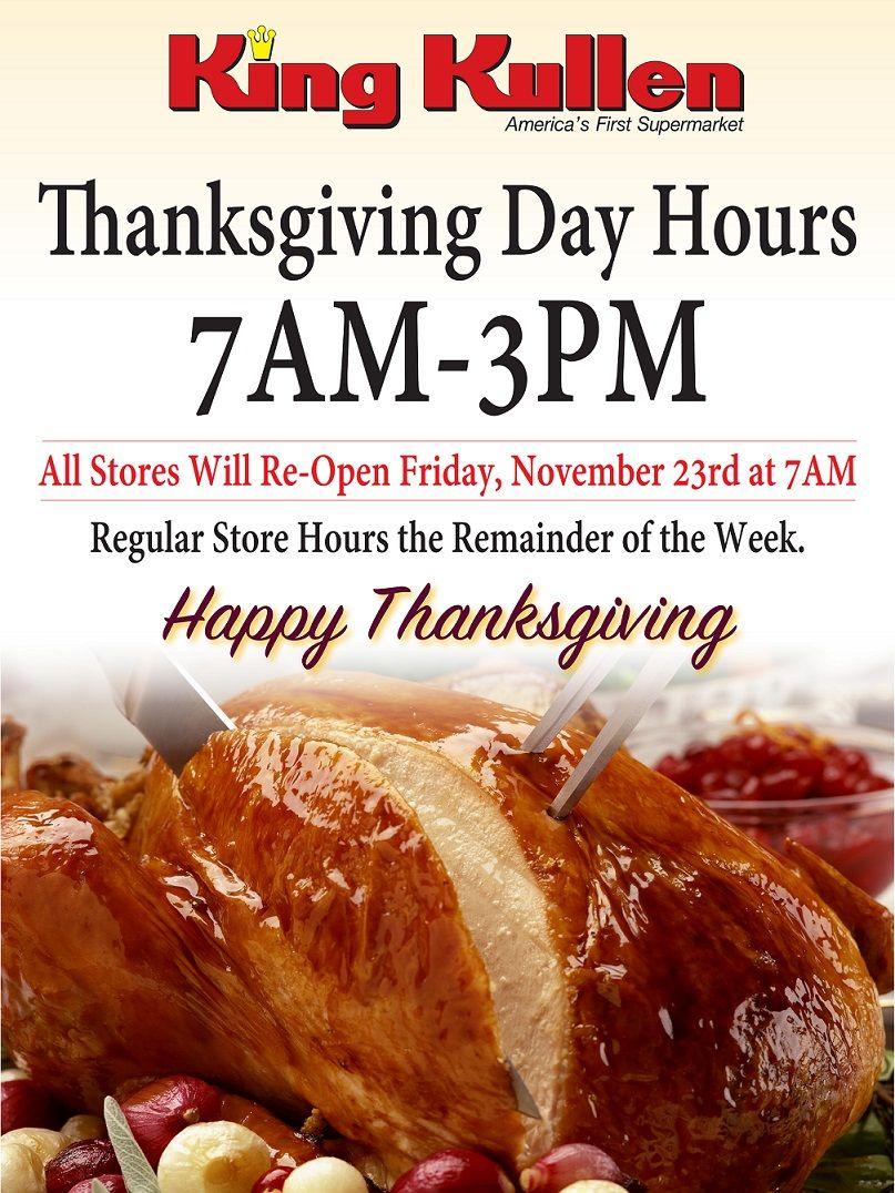 Thanksgiving Day 2018 Store Hours King Kullen Thanksgiving Day Thanksgiving Store Hours