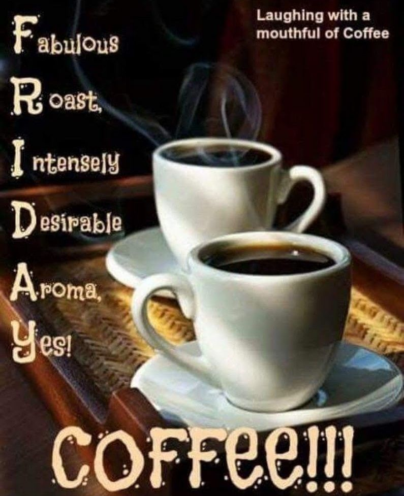 Meme corner What day is today? Just keep the coffee