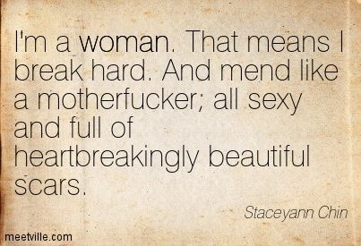 """I'm a woman ..."" -Staceyann Chin. Love her!"