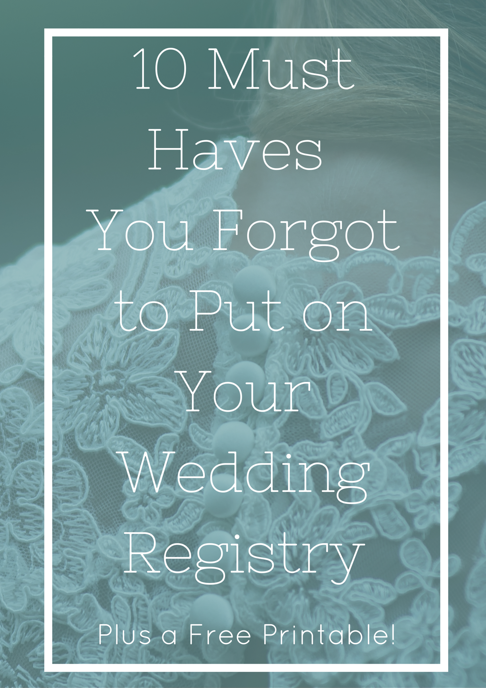 10 Must Haves You Forgot To Put On Your Wedding Registry Start Marriage Off