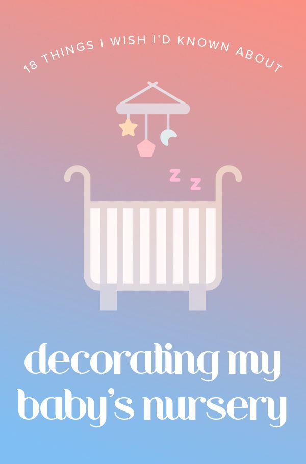 be5f7271b 18 things I wish I d known about decorating my baby s nursery