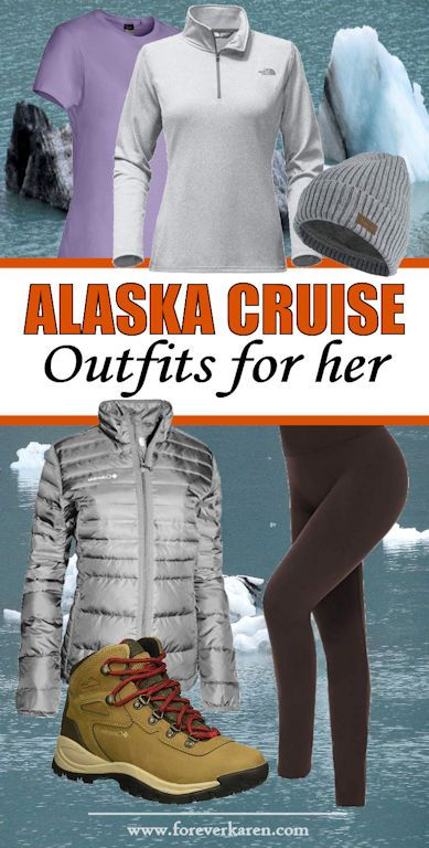 Alaska Cruise Outfits For Men And Women