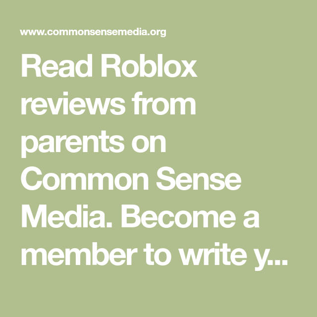 e49072133f468 Read Roblox reviews from parents on Common Sense Media. Become a member to write  your own review.