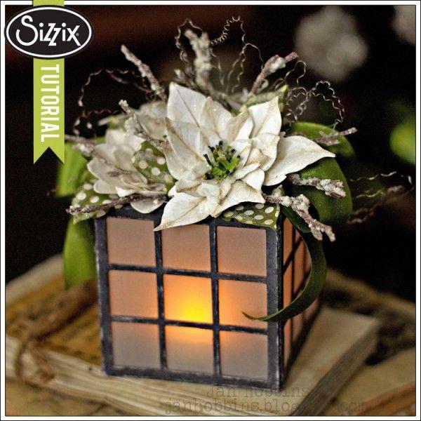 Sizzix Die Cutting Tutorial | Poinsettia Lantern by Jan Hobbins