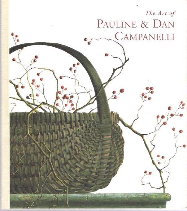 The Art of Pauline and Dan Campanelli - 1995 -INSCRIBED in 1997 in ...