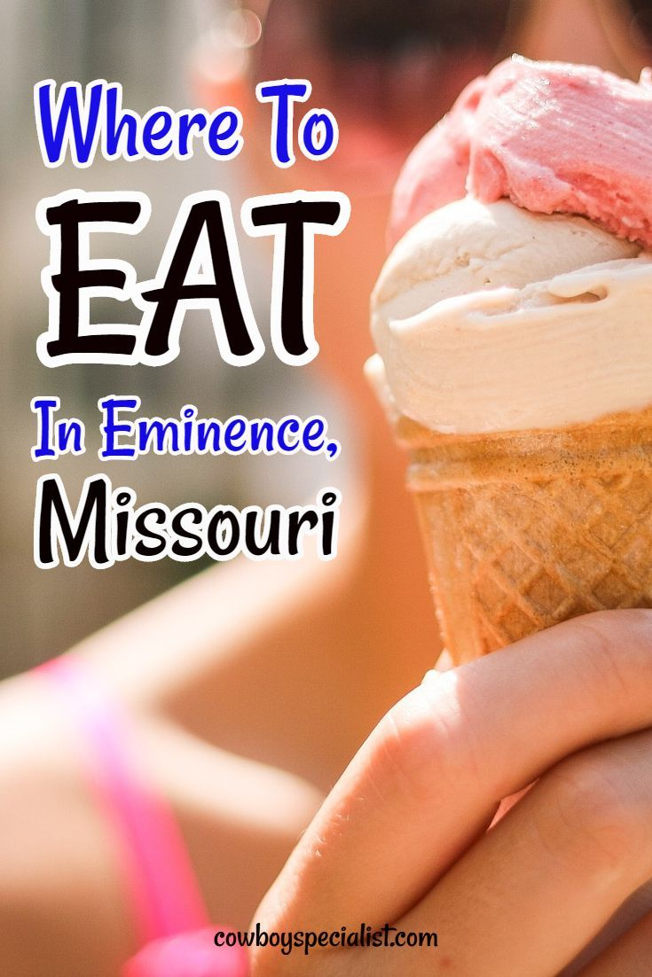 Photo of Where to Eat in Eminence Missouri ⋆ Cowboy Specialist